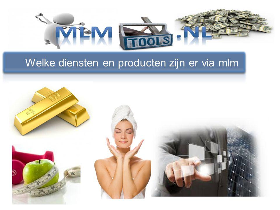 Welke diensten en producten zijn er via mlm