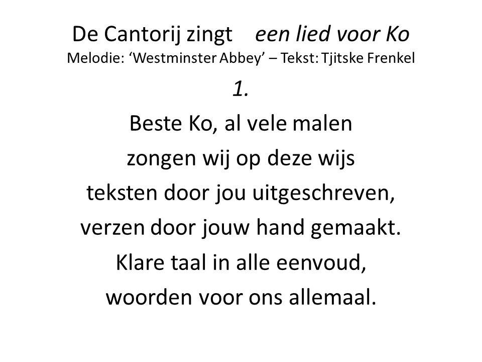 De Cantorij zingt een lied voor Ko Melodie: 'Westminster Abbey' – Tekst: Tjitske Frenkel