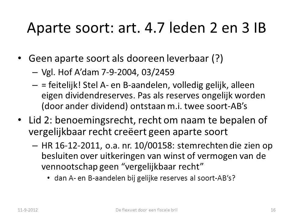 Aparte soort: art. 4.7 leden 2 en 3 IB