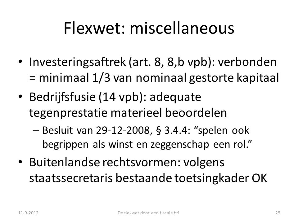 Flexwet: miscellaneous