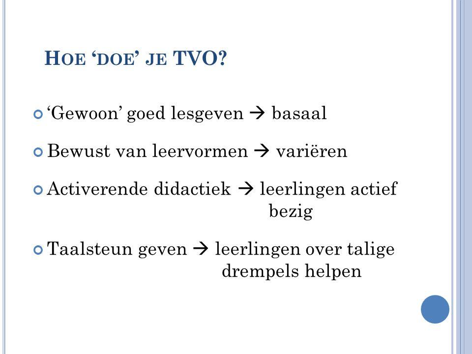 Hoe 'doe' je TVO 'Gewoon' goed lesgeven  basaal