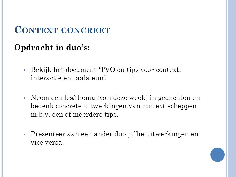Context concreet Opdracht in duo's: