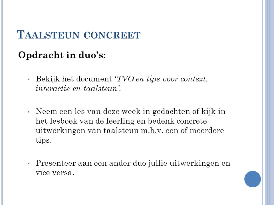Taalsteun concreet Opdracht in duo's: