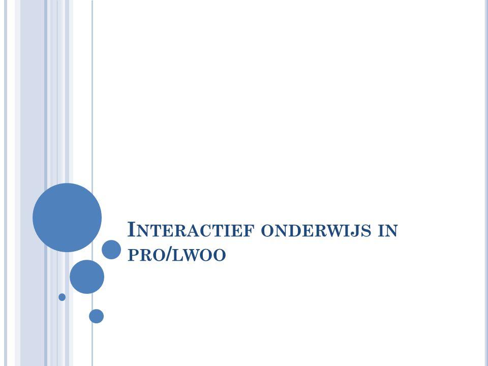 Interactief onderwijs in pro/lwoo