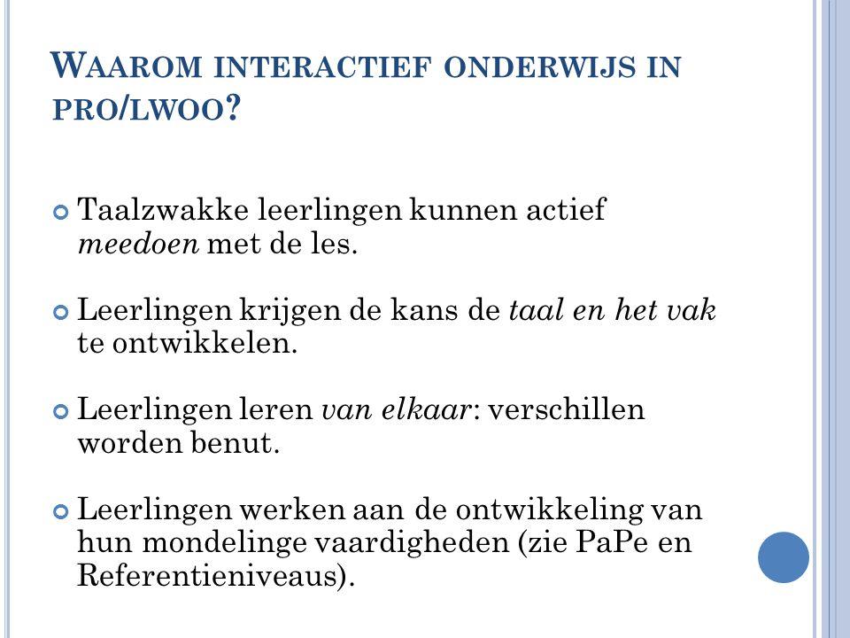 Waarom interactief onderwijs in pro/lwoo