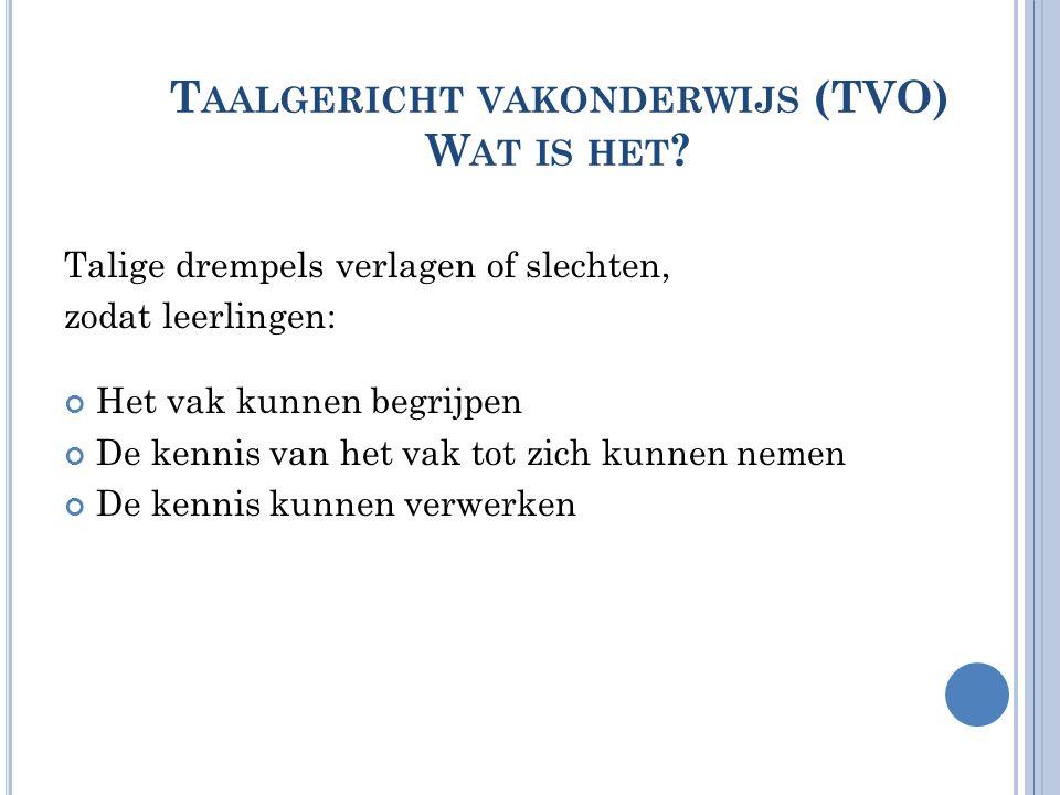 Taalgericht vakonderwijs (TVO) Wat is het