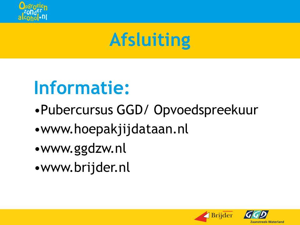 Afsluiting Informatie: Pubercursus GGD/ Opvoedspreekuur