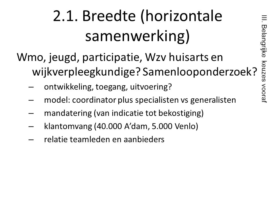 2.1. Breedte (horizontale samenwerking)