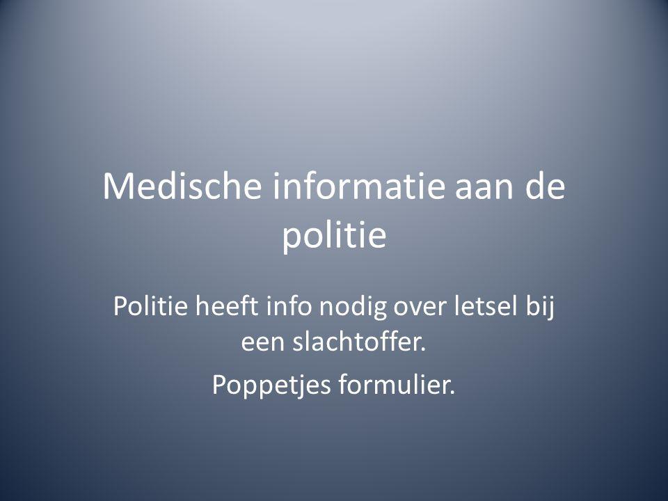Medische informatie aan de politie