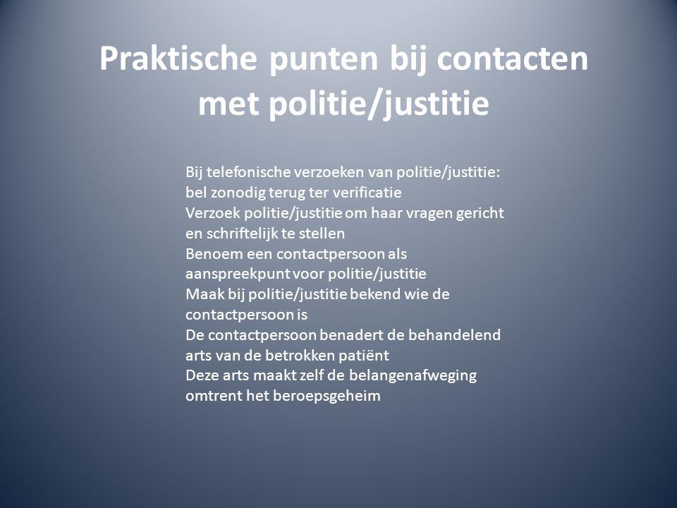 Praktische punten bij contacten met politie/justitie