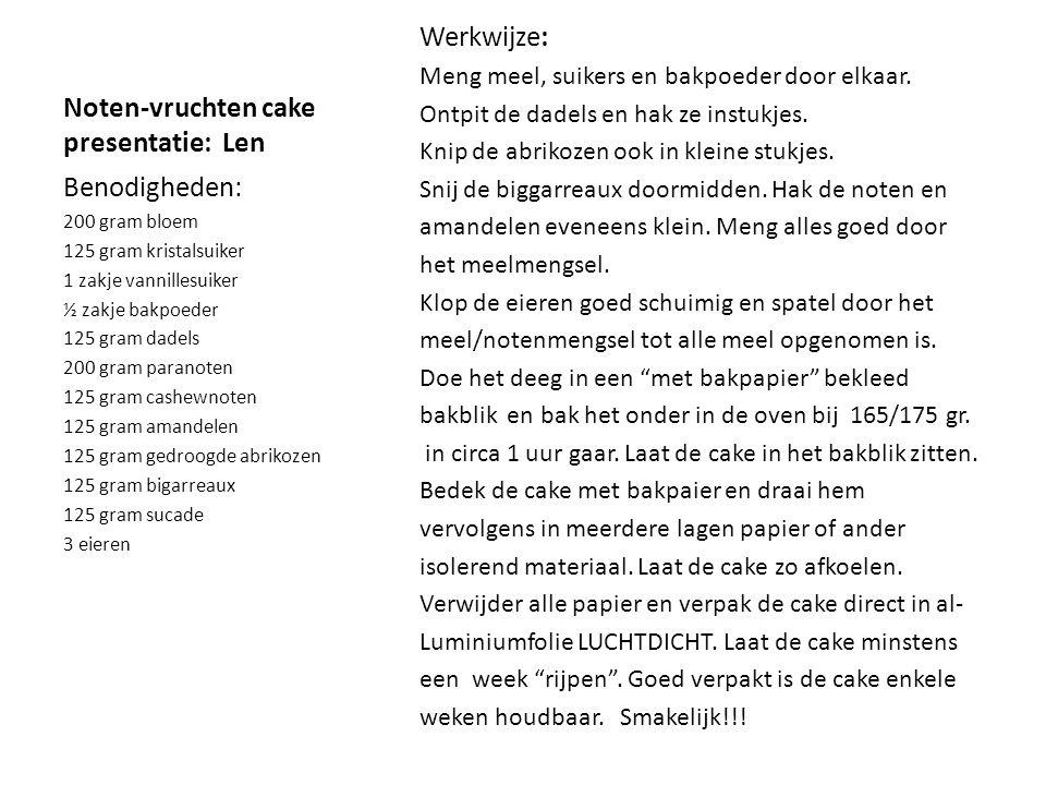 Noten-vruchten cake presentatie: Len