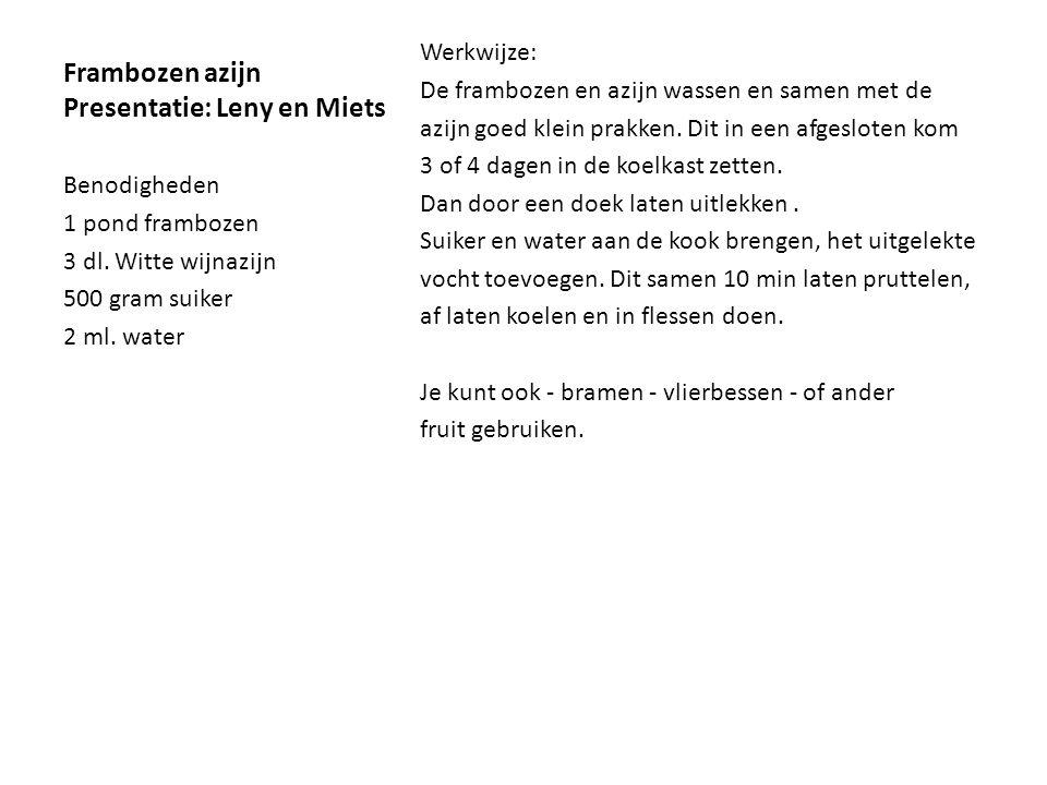 Frambozen azijn Presentatie: Leny en Miets