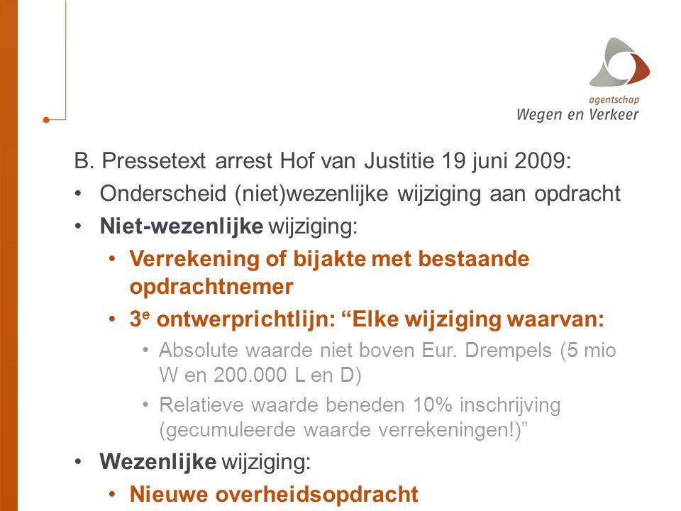 B. Pressetext arrest Hof van Justitie 19 juni 2009: