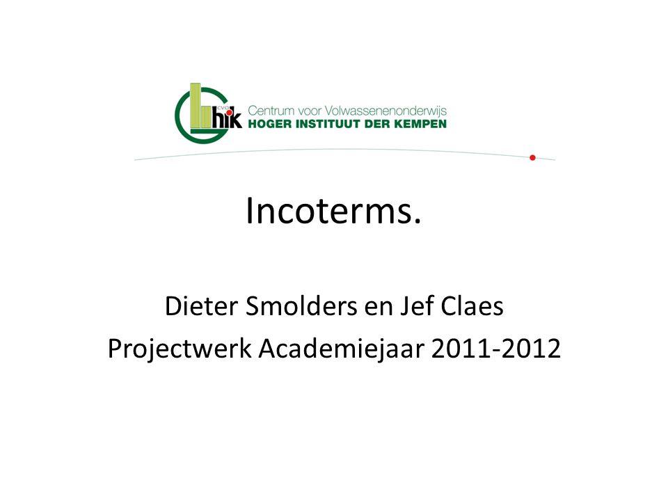 Dieter Smolders en Jef Claes Projectwerk Academiejaar 2011-2012