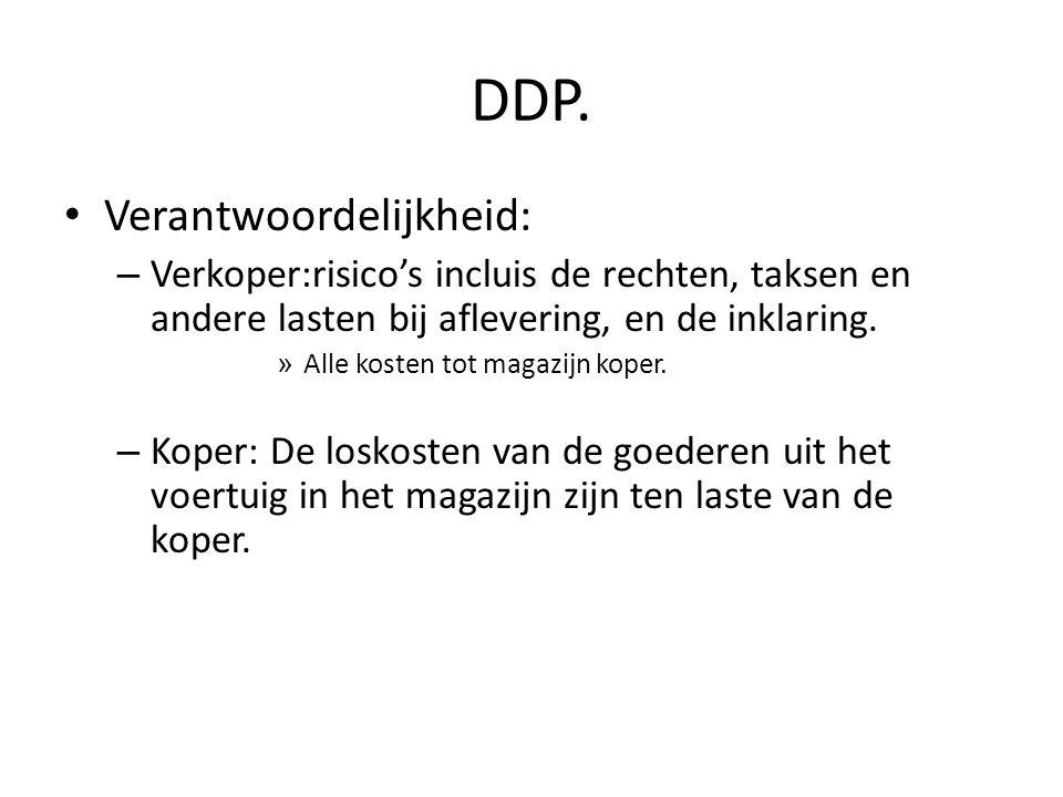 DDP. Verantwoordelijkheid: