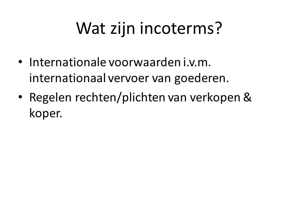 Wat zijn incoterms. Internationale voorwaarden i.v.m.