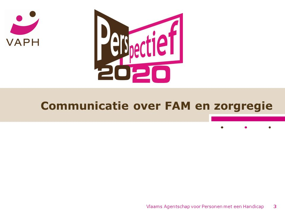 Communicatie over FAM en zorgregie