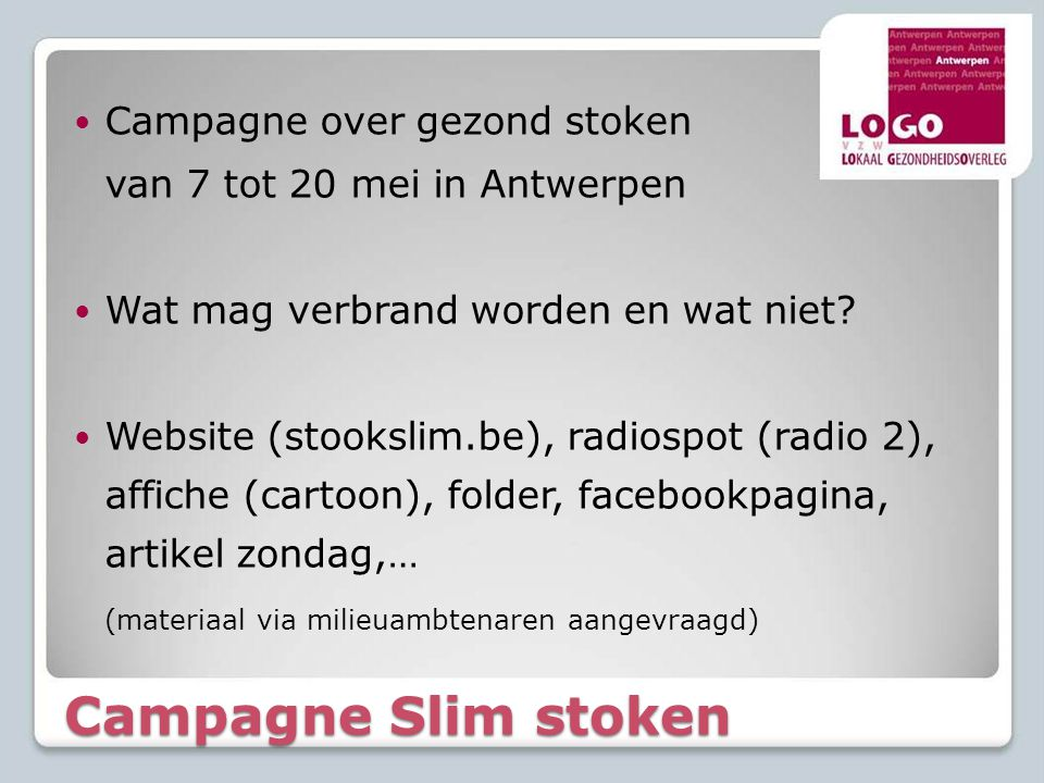 Campagne Slim stoken Campagne over gezond stoken