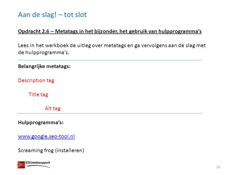 Aan de slag! – tot slot Opdracht 2.6 – Metatags in het bijzonder, het gebruik van hulpprogramma's.