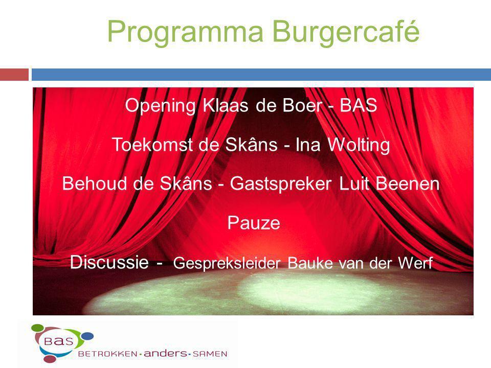 Programma Burgercafé Opening Klaas de Boer - BAS