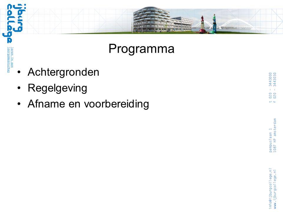 Programma Achtergronden Regelgeving Afname en voorbereiding