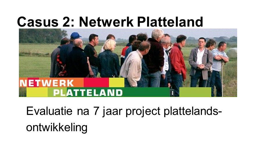 Casus 2: Netwerk Platteland