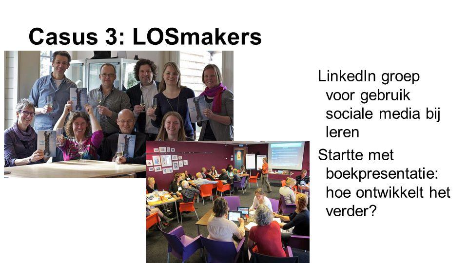 Casus 3: LOSmakers LinkedIn groep voor gebruik sociale media bij leren