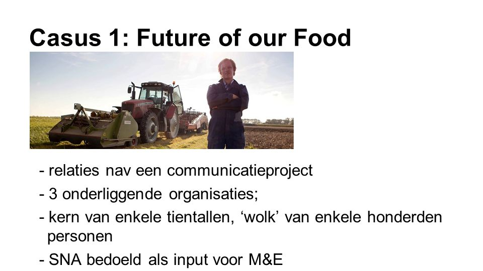 Casus 1: Future of our Food