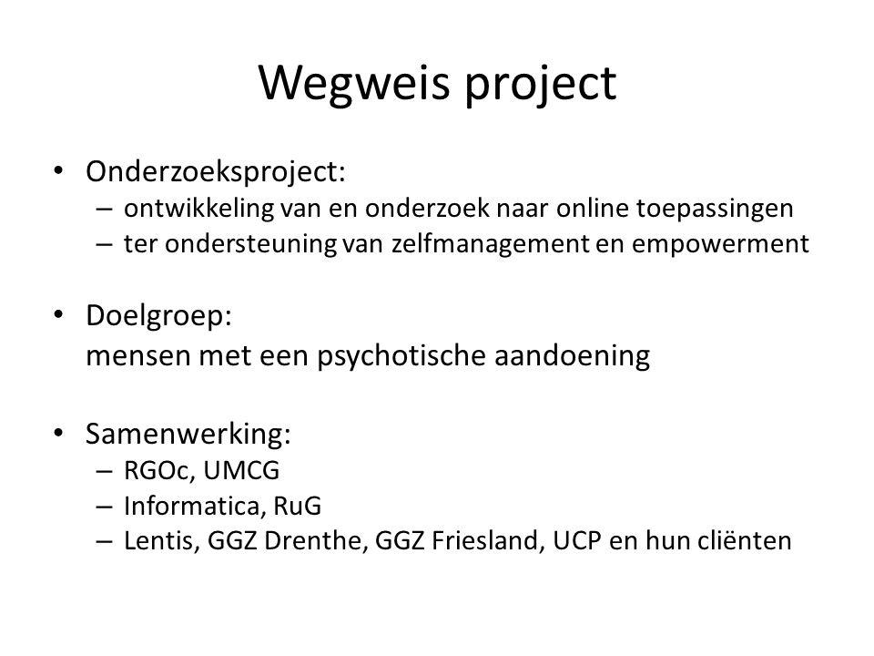 Wegweis project Onderzoeksproject: Doelgroep: