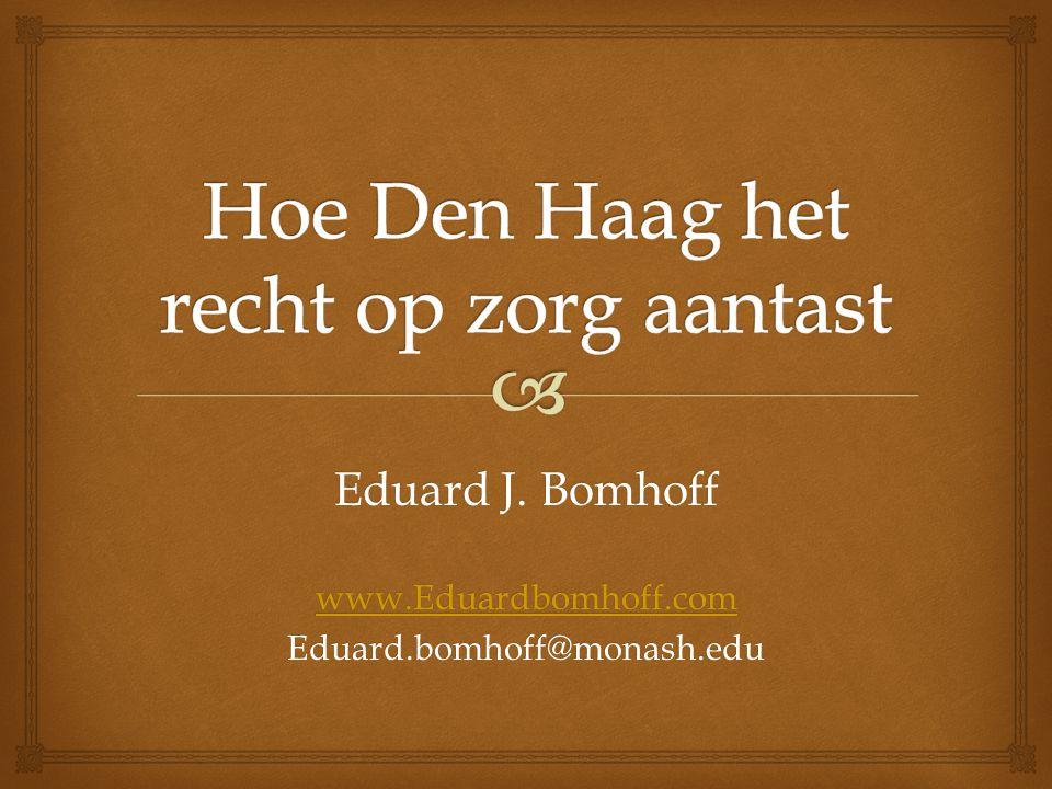 Hoe Den Haag het recht op zorg aantast