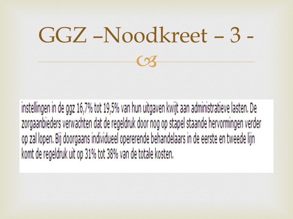 GGZ –Noodkreet – 3 -