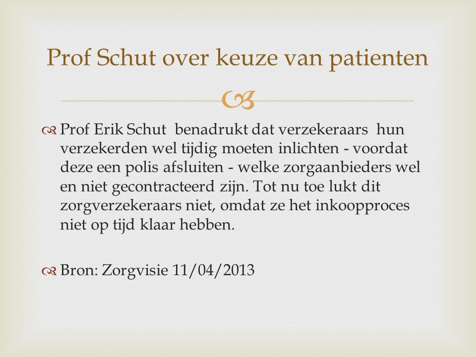 Prof Schut over keuze van patienten