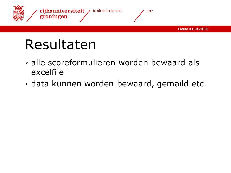 Resultaten alle scoreformulieren worden bewaard als excelfile