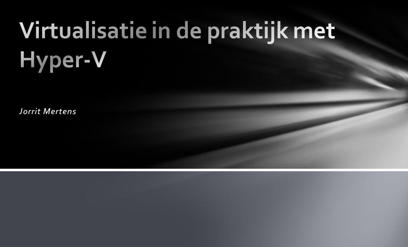 Virtualisatie in de praktijk met Hyper-V