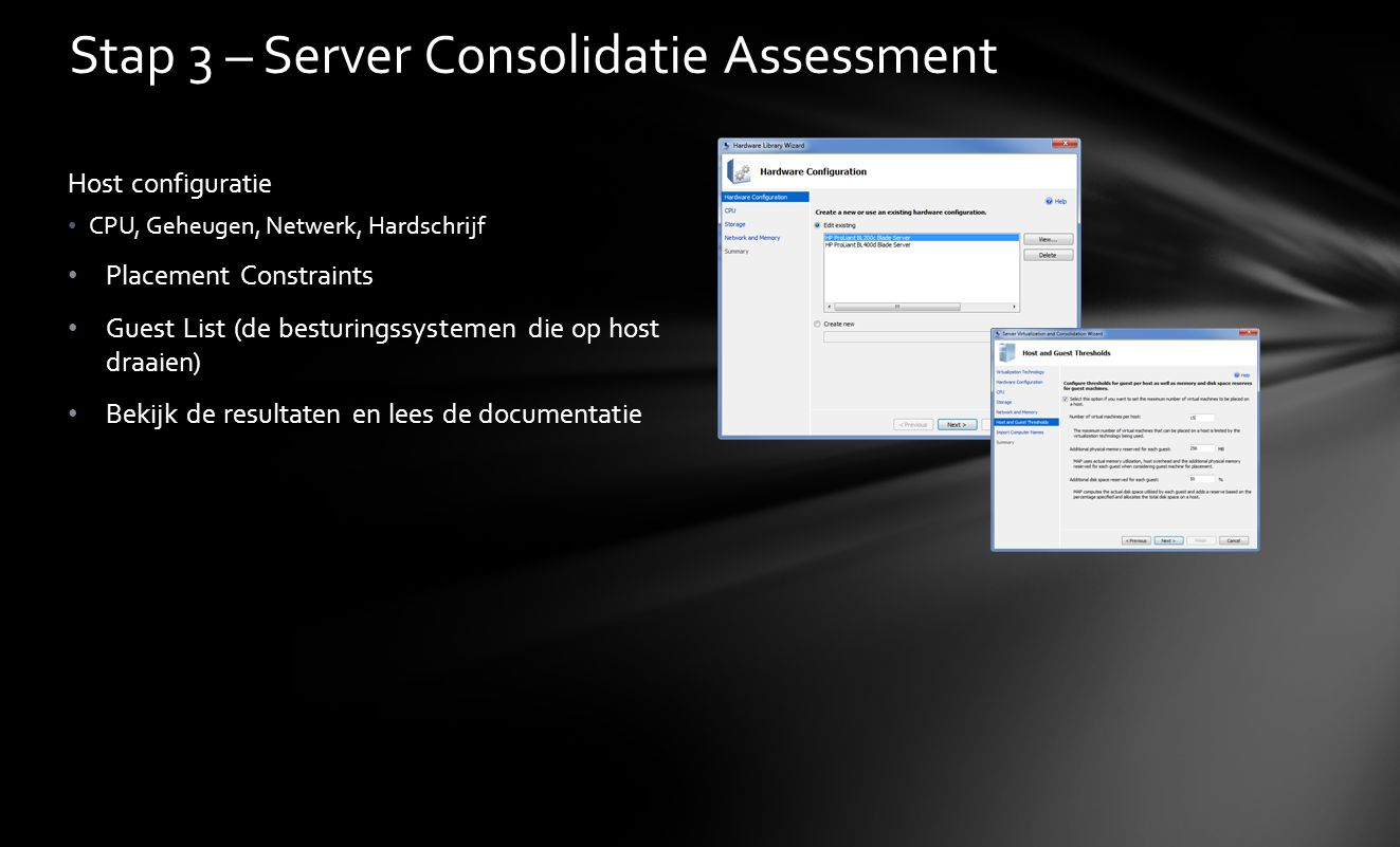 Stap 3 – Server Consolidatie Assessment