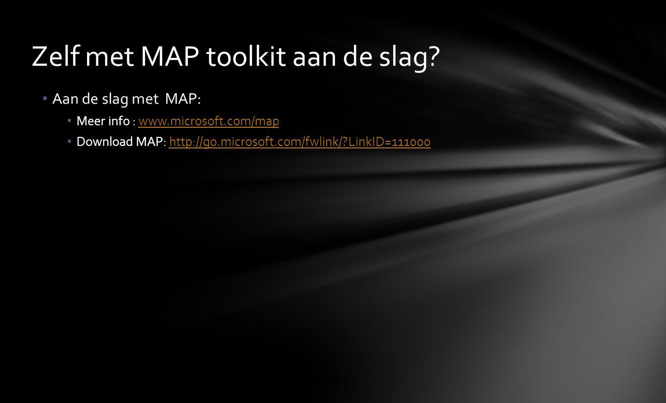 Zelf met MAP toolkit aan de slag
