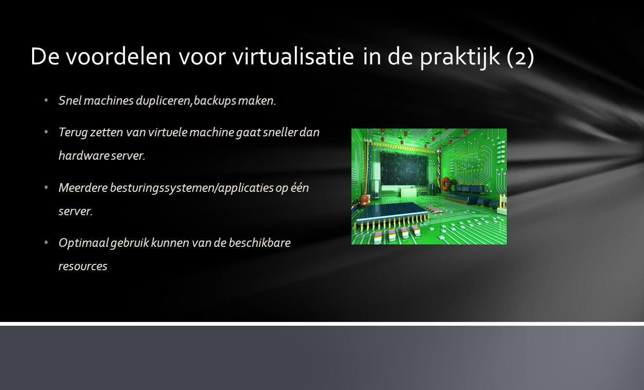De voordelen voor virtualisatie in de praktijk (2)