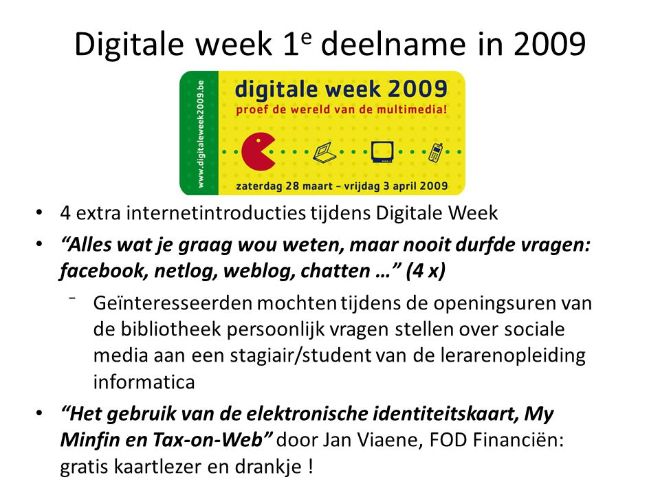 Digitale week 1e deelname in 2009