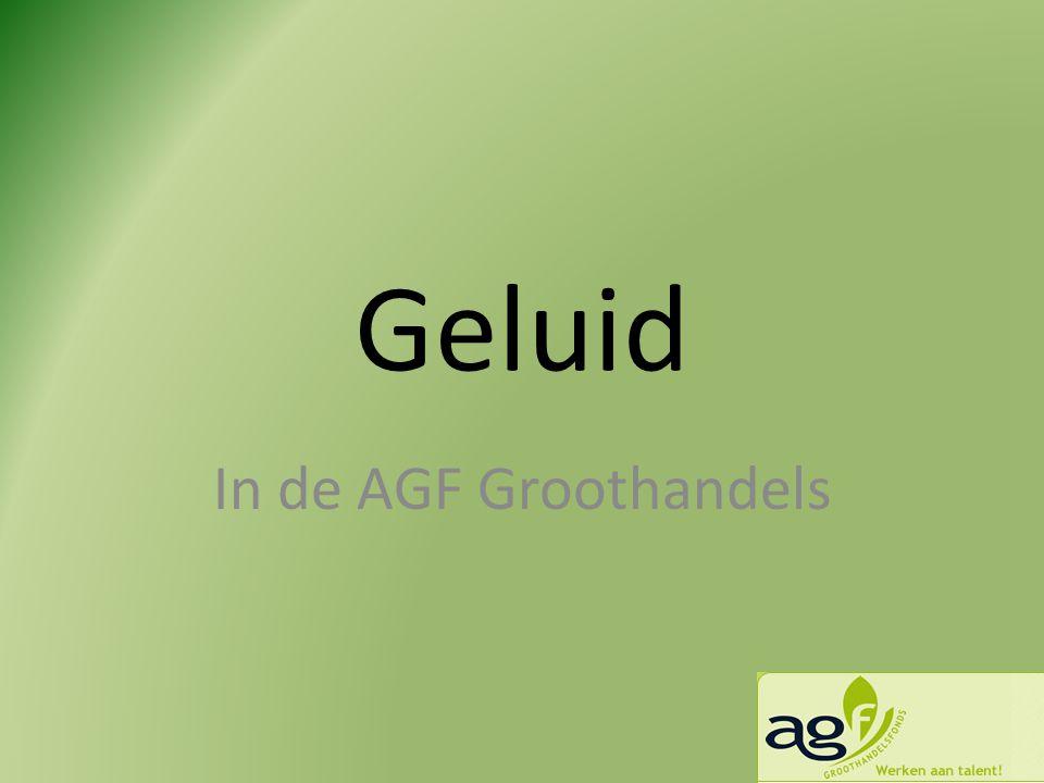 Geluid In de AGF Groothandels