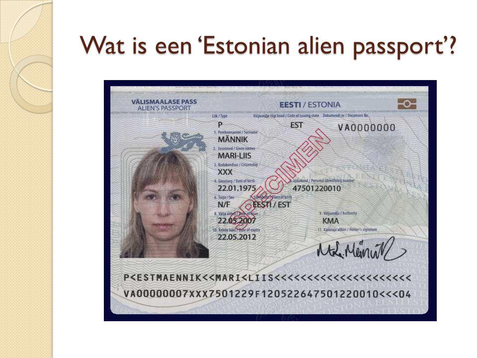 Wat is een 'Estonian alien passport'