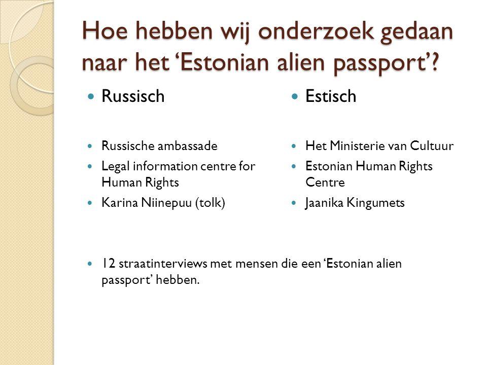 Hoe hebben wij onderzoek gedaan naar het 'Estonian alien passport'