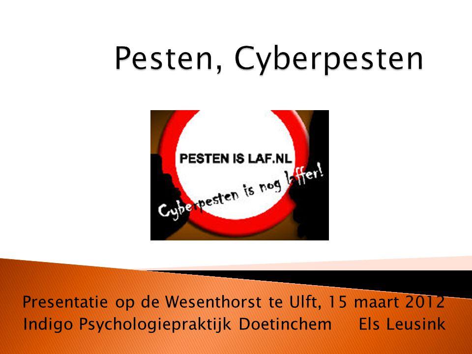 Pesten, Cyberpesten Presentatie op de Wesenthorst te Ulft, 15 maart 2012.