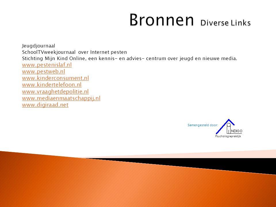 Bronnen Diverse Links www.pestenislaf.nl www.pestweb.nl