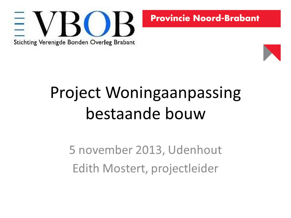 Project Woningaanpassing bestaande bouw