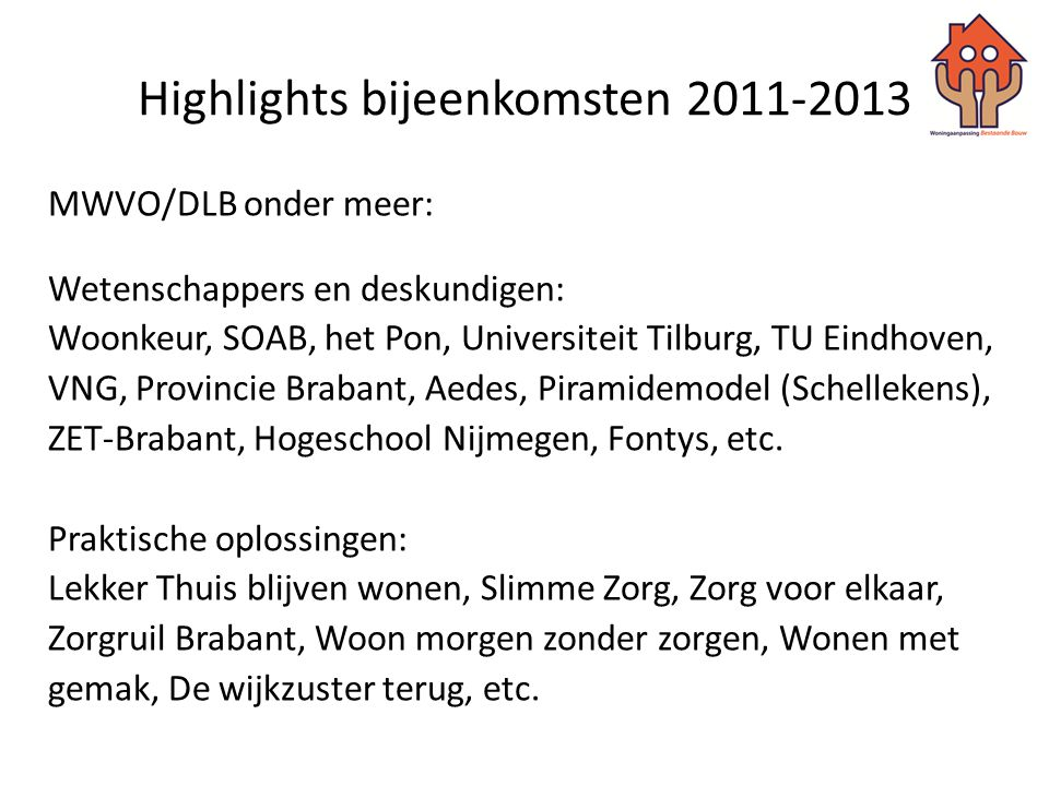 Highlights bijeenkomsten 2011-2013