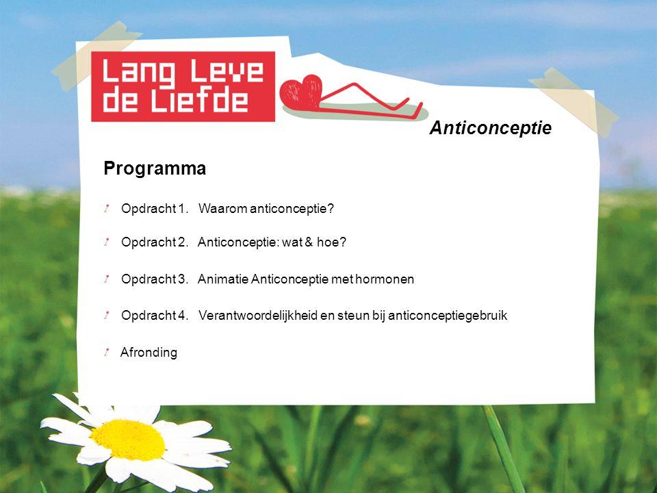 Anticonceptie Programma Opdracht 1. Waarom anticonceptie