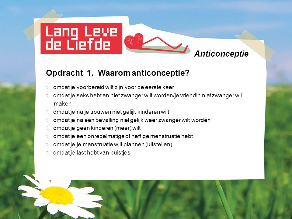 Opdracht 1. Waarom anticonceptie