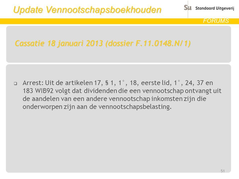 Cassatie 18 januari 2013 (dossier F.11.0148.N/1)