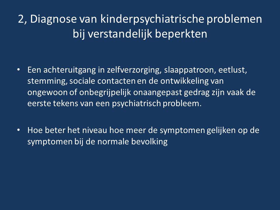 2, Diagnose van kinderpsychiatrische problemen bij verstandelijk beperkten