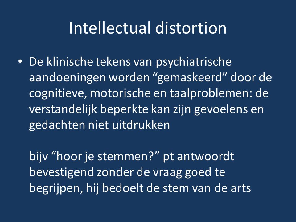 Intellectual distortion